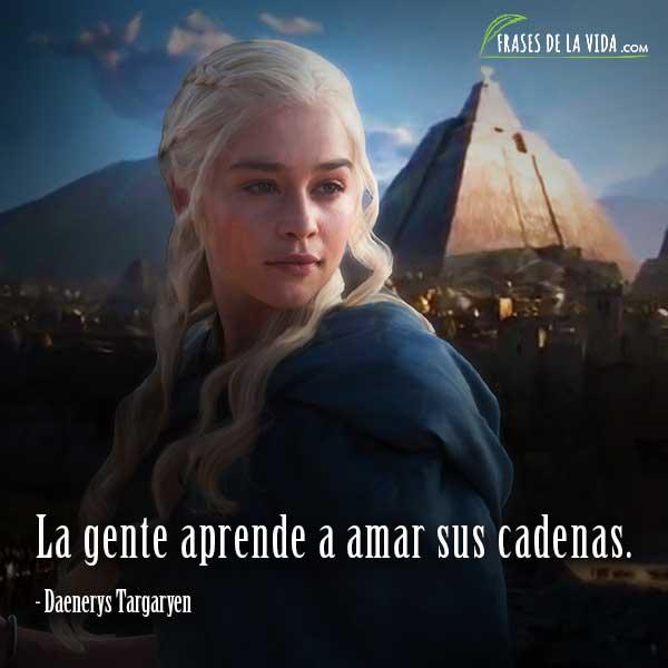 Frases De Daenerys Targaryen - Indígena